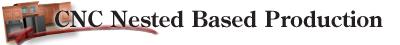 CNC Nested Based Production
